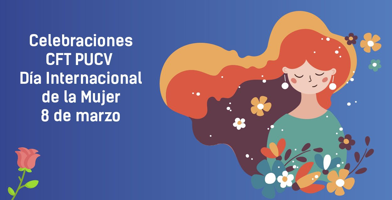 CFT PUCV saluda a sus colaboradoras en el Día Internacional de la Mujer