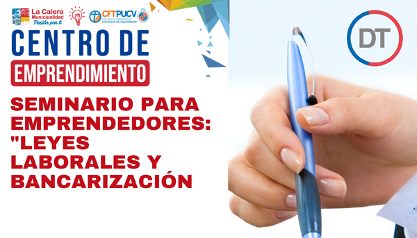Seminario Emprendores «Leyes Laborales y Bancarización» / 20 marzo / 10:00 a 13:00 hrs.