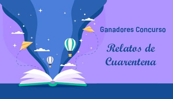 """Concurso """"Relatos de Cuarentena"""" reunió más de 60 obras y ya tiene a sus ganadores"""